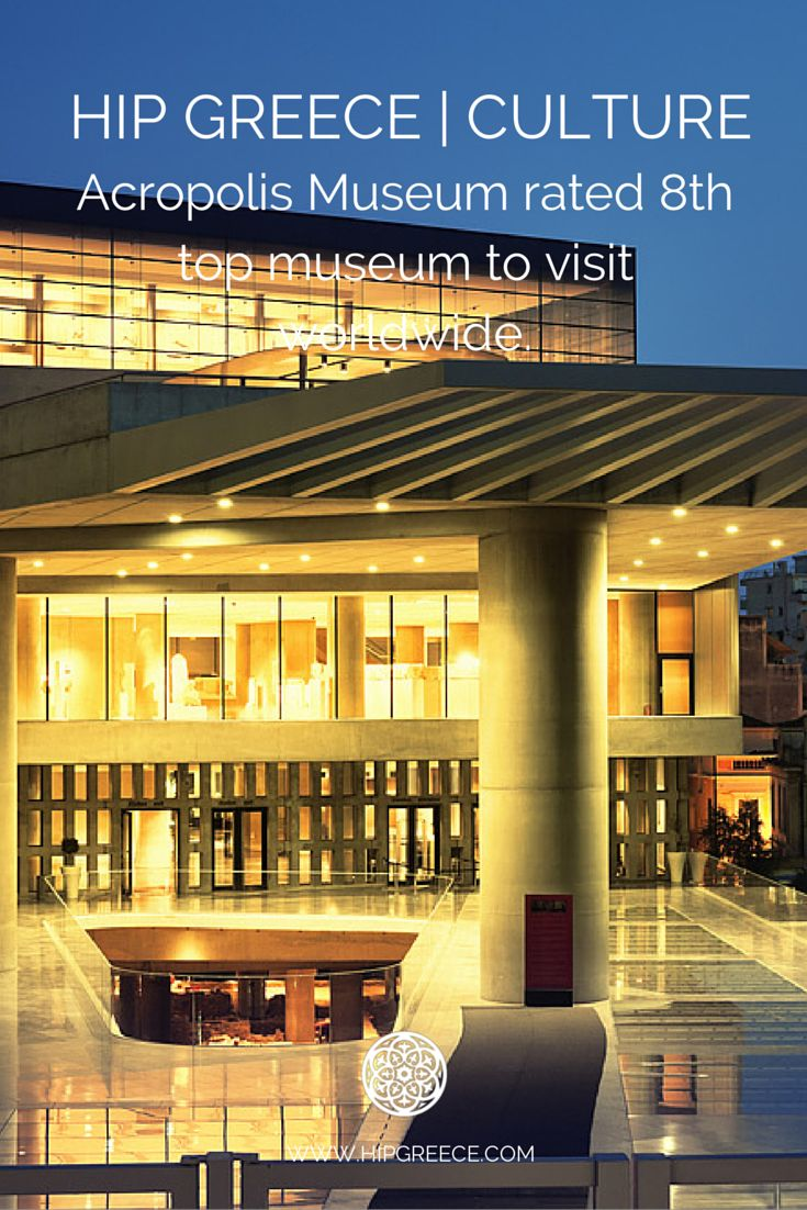 New Acropolis Museum rated 8th top museum to visit worldwide. #NewAcropolisMuseum #athens #greece #HipGreece www.hipgreece.com