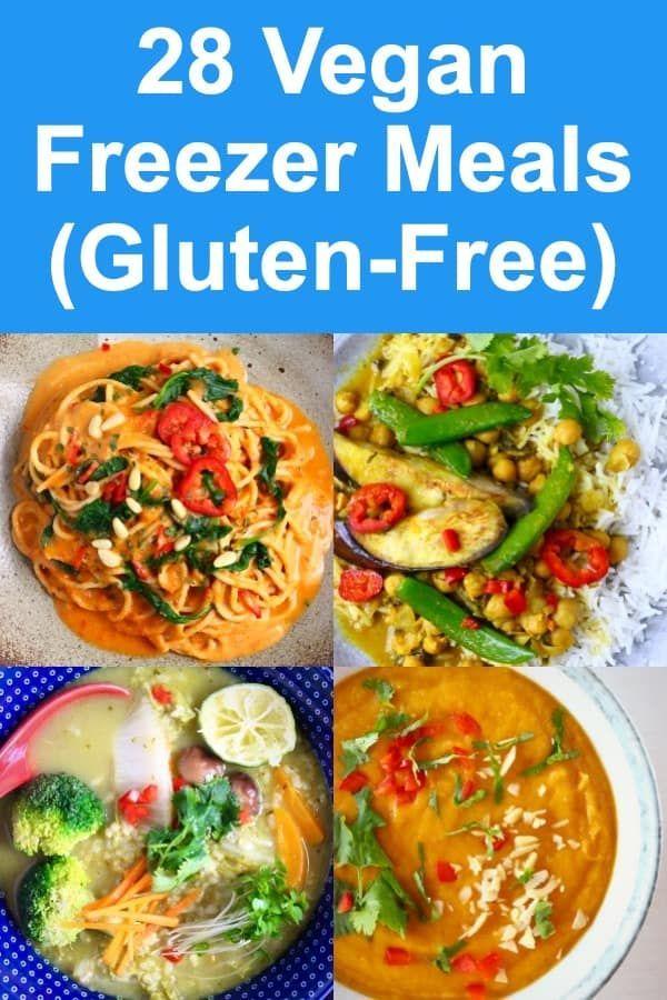 28 Vegan Freezer Meals Gluten Free In 2020 Vegan Freezer Meals Vegetarian Freezer Meals Gluten Free Freezer Meals