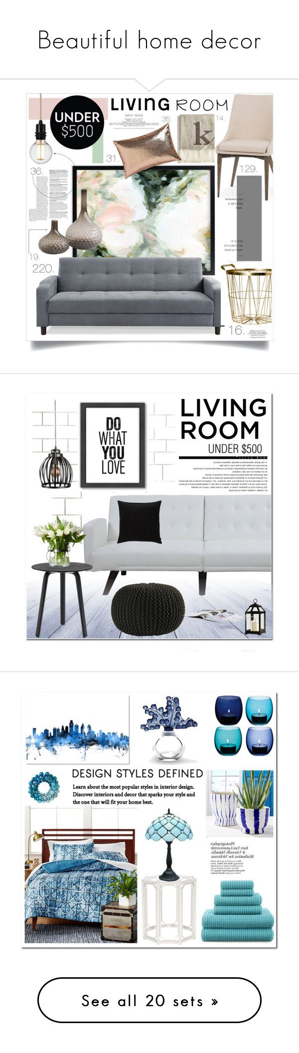 Beautiful home decor by mary909090 on Polyvore featuring polyvore interior interiors interior design home home decor interior decorating Nordstrom Illume H&M CB2 livingroom under500 Improvements HAY Biddeford JAG Zoeppritz Americanflat Arche living room Home Decorators Collection Lalique LSA International Trademark Fine Art Ellison First Asia JCPenney Home bedroom Avery Arteriors Worlds Away Lori Shinal Interiors Ambra Safavieh Uttermost Sunpan WALL Armen Living Mina Victory Cyan Design…