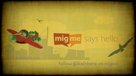 #migme #ikainhere #socialmedia