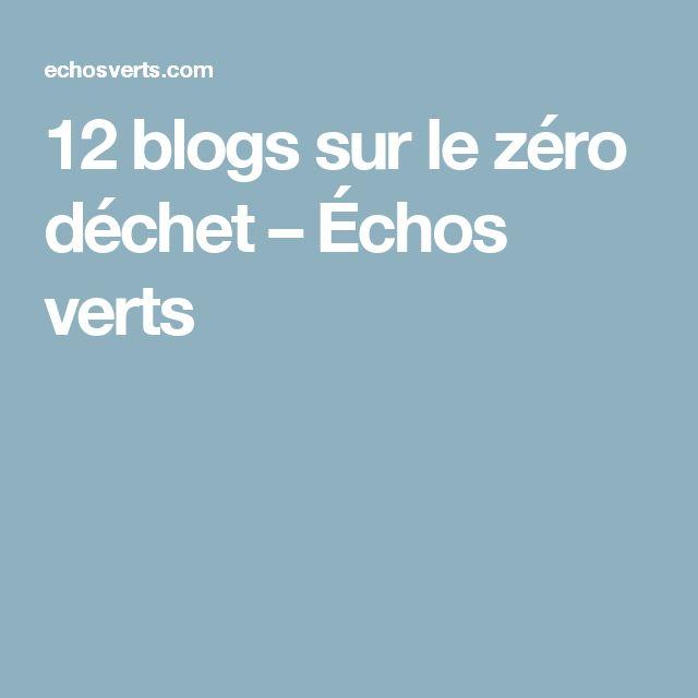 12 blogs sur le zéro déchet – Échos verts