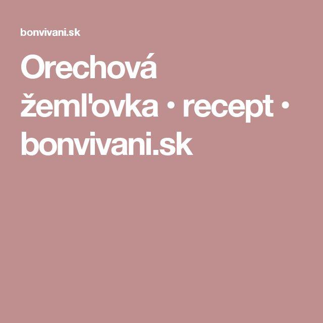 Orechová žemľovka • recept • bonvivani.sk