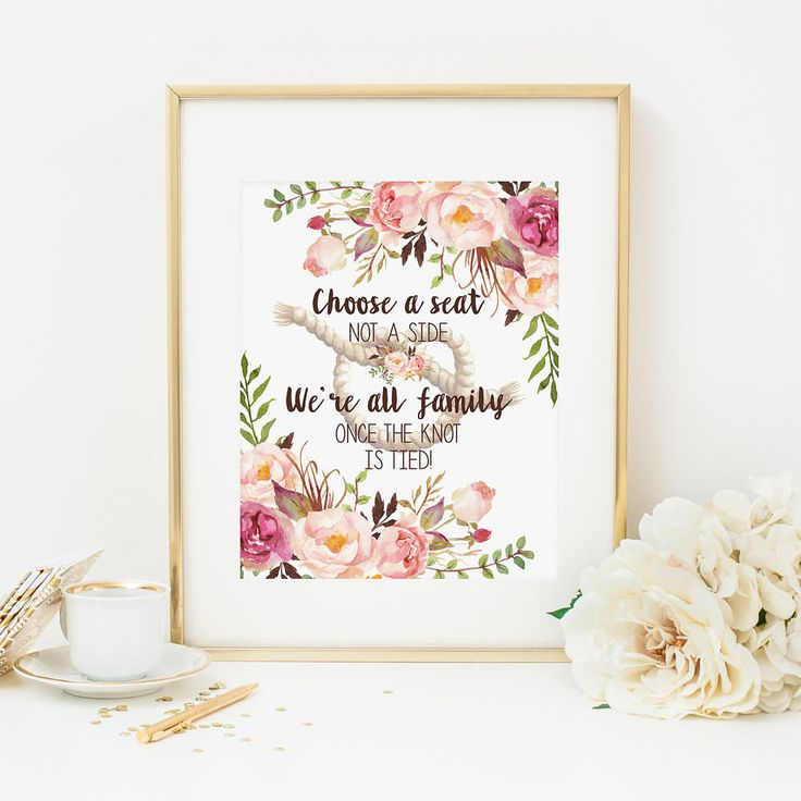 Bohemian Floral Choose A Seat Not A Side We're All Family Once The Knot Is Tied Printable Wedding Seating Sign Aisle Sign Pink Flowers 265 by MossAndTwigPrints on Etsy