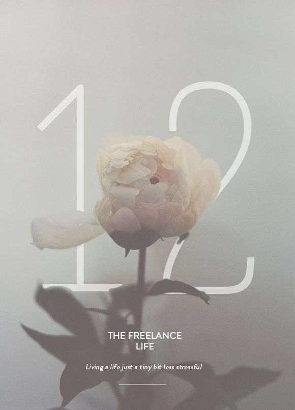 THE FREELANCE LIFE 12 | LIVING STRESS FREE