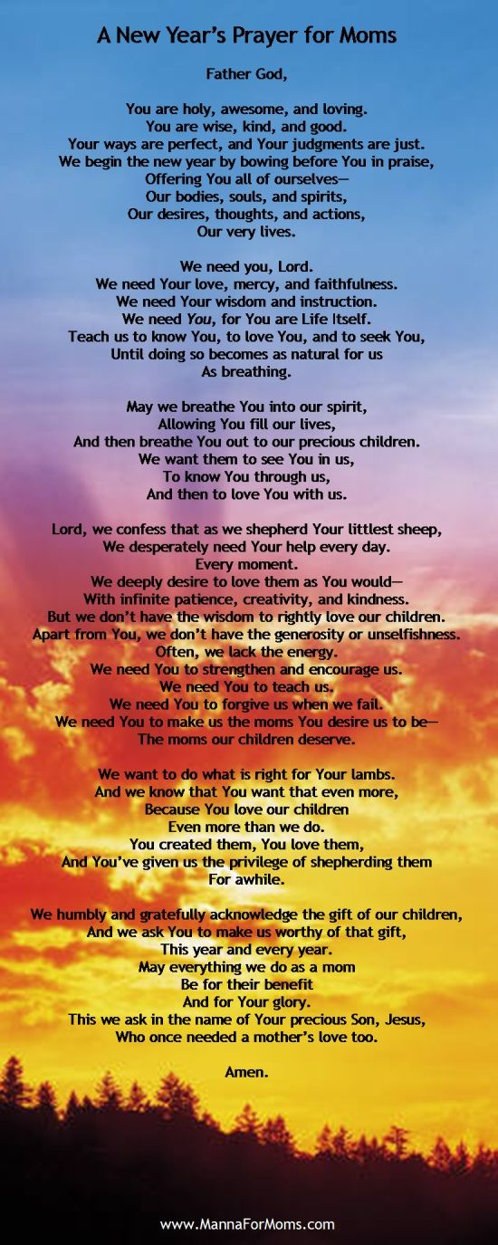 A New Year's Prayer for Moms - A nice prayer that my wife wrote for moms.