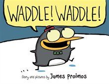 Book Waddle! Waddle! by James Proimos