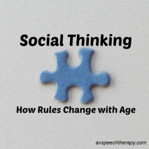How Rules Change with Age - Social Thinking Curriculum. Ideas for social skills, autism, aspergers etc. #autism #socialskills #aspergers
