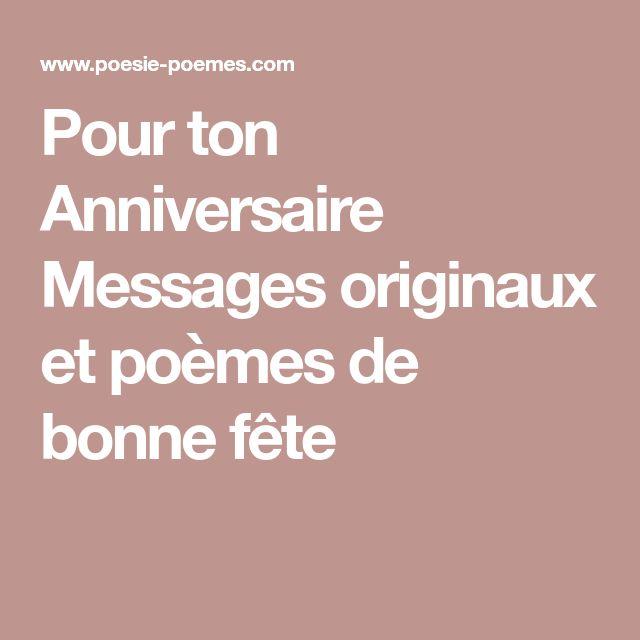 Pour ton Anniversaire Messages originaux et poèmes de bonne fête