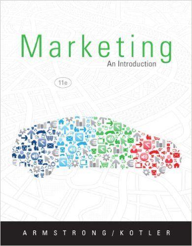 Marketing: An introduction Gary Armstrong, Philip Kotler 9780132744034