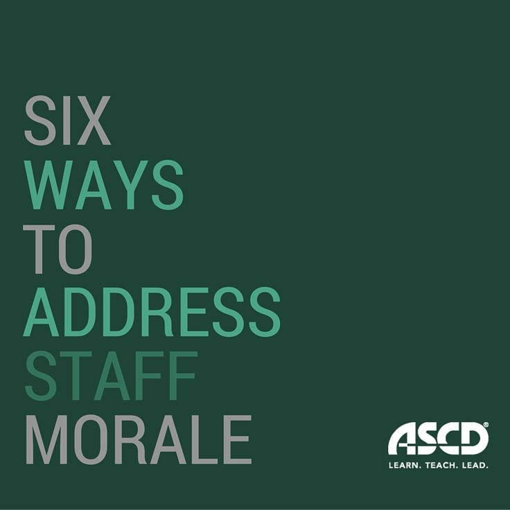 Six ways to address staff morale.