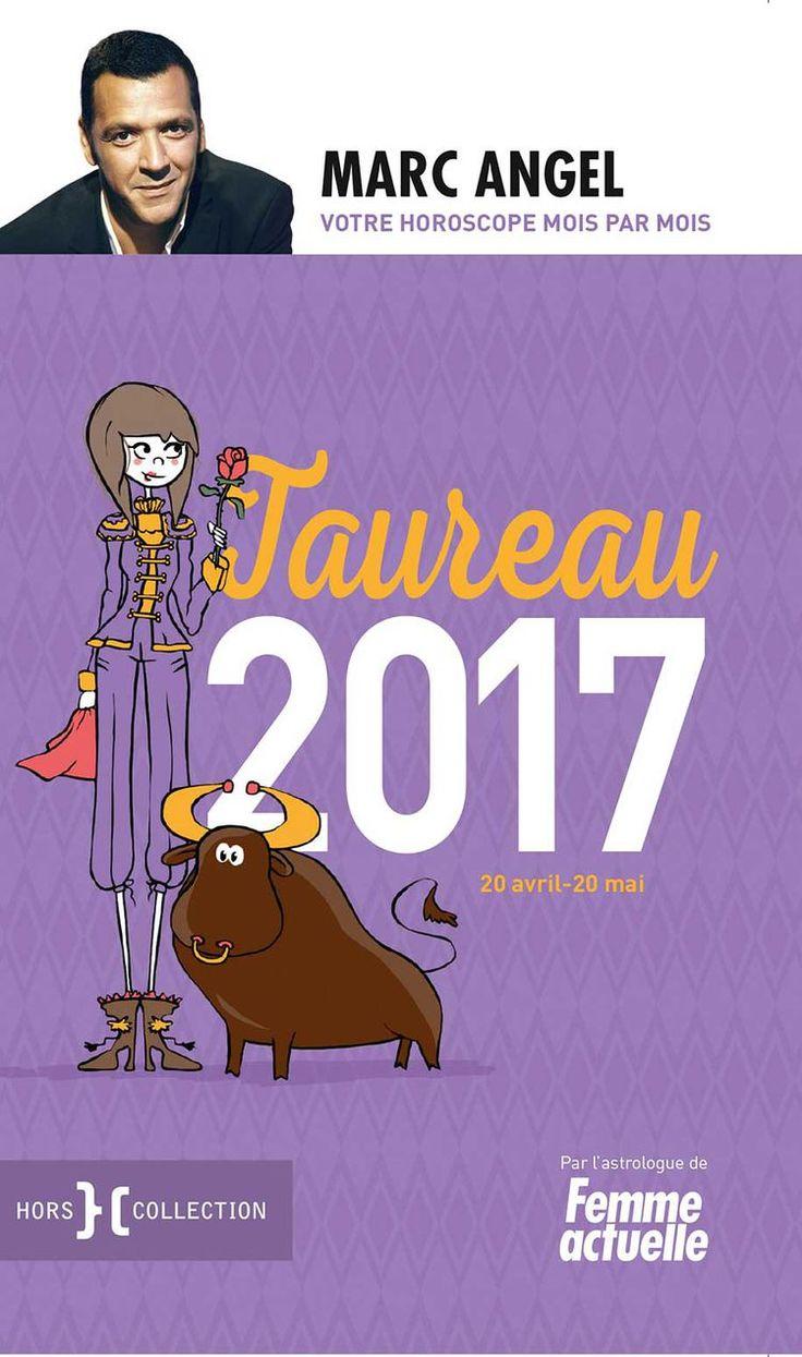 Horoscope : apparences et préférences du Taureau par Marc Angel - Femme Actuelle