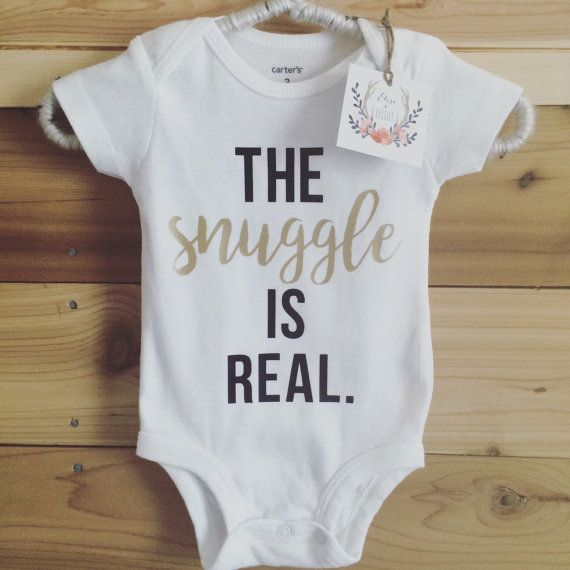 The Snuggle is Real Onesie - Hospital Outfit - Baby Boy, Baby Girl, Trendy Baby Clothes, Custom Onesie