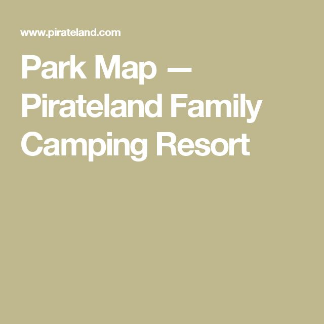 Park Map — Pirateland Family Camping Resort
