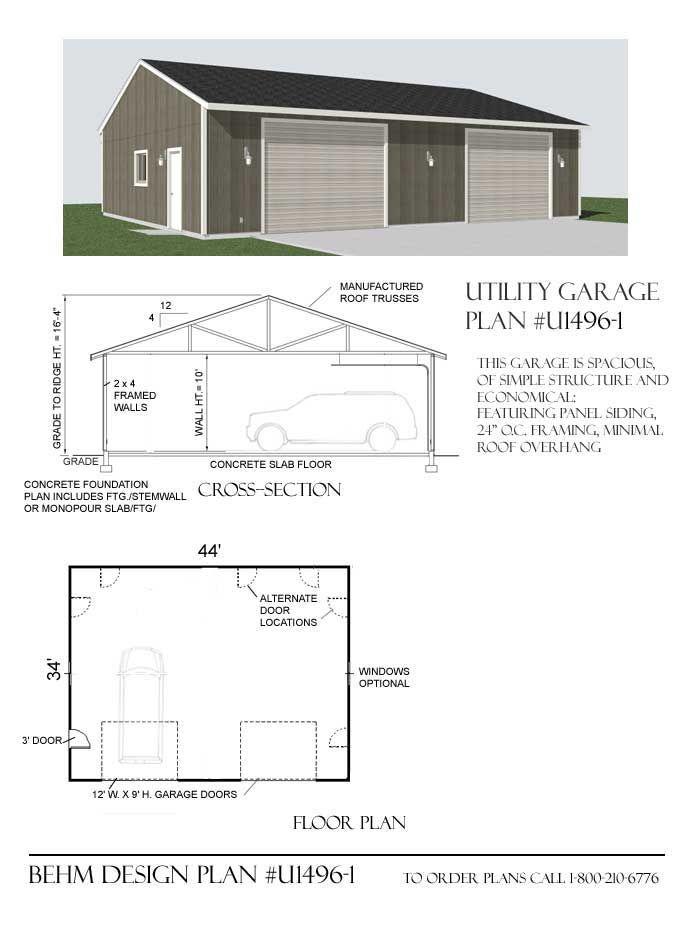 Utility garage plan u1496 1 44 39 x 34 39 by behm design for Business plan garage automobile pdf