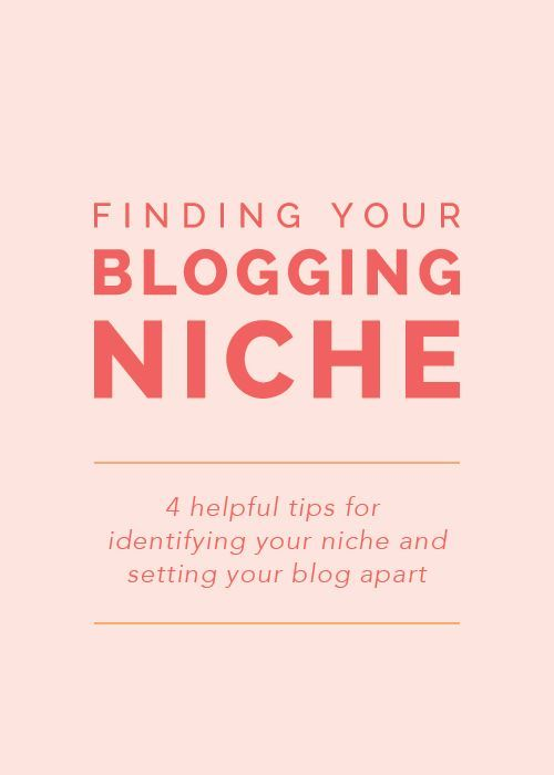 Finding Your Blogging Niche: 4 helpful tips for identifying your niche and setting your blog apart