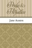 Pride and Prejudice must read classic. One of my favorite all time books
