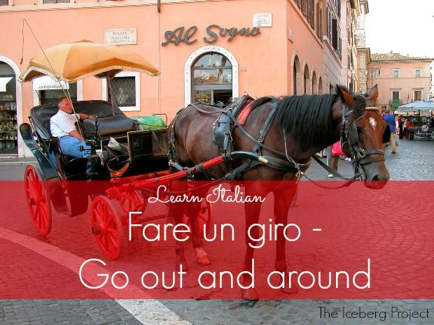 Learn Italian: Fare un giro - Go out and around