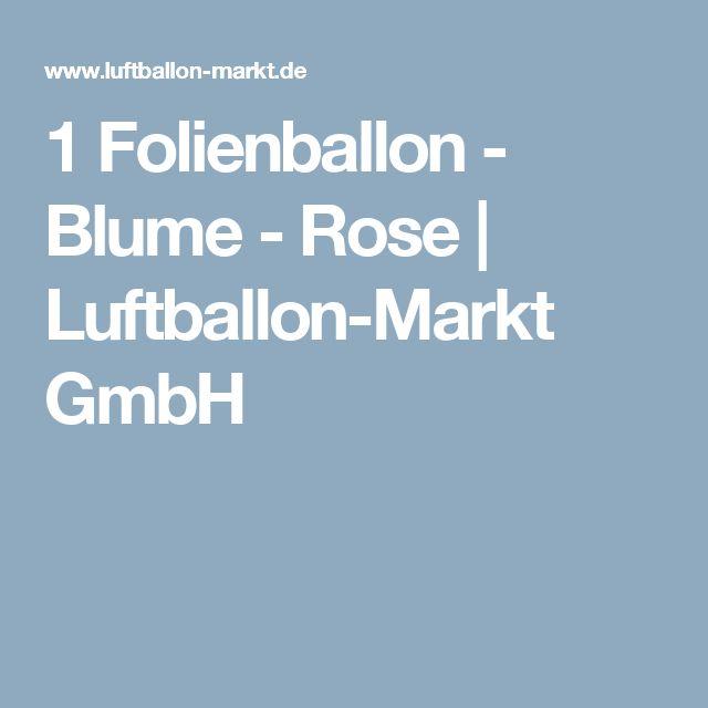 1 Folienballon - Blume - Rose   Luftballon-Markt GmbH