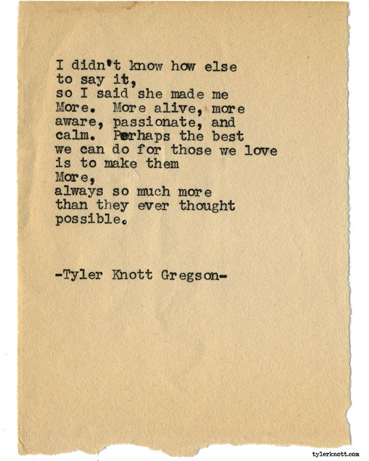 Typewriter Series #1926 by Tyler Knott Gregson Check out my Chasers of the Light Shop! chasersofthelight.com/shop