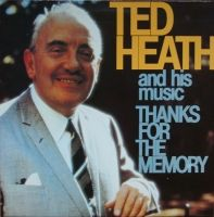 Ted Heath And His Music – Thanks For The Memory  PLE 529