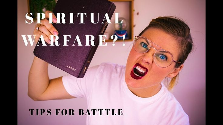 Spiritual Warfare - What Is It and How To Overcome It! 👊👊