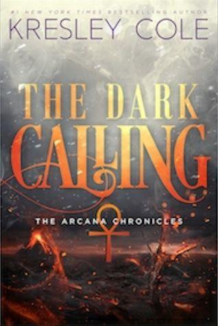 The Dark Calling (The Arcana Chronicles Book 5)
