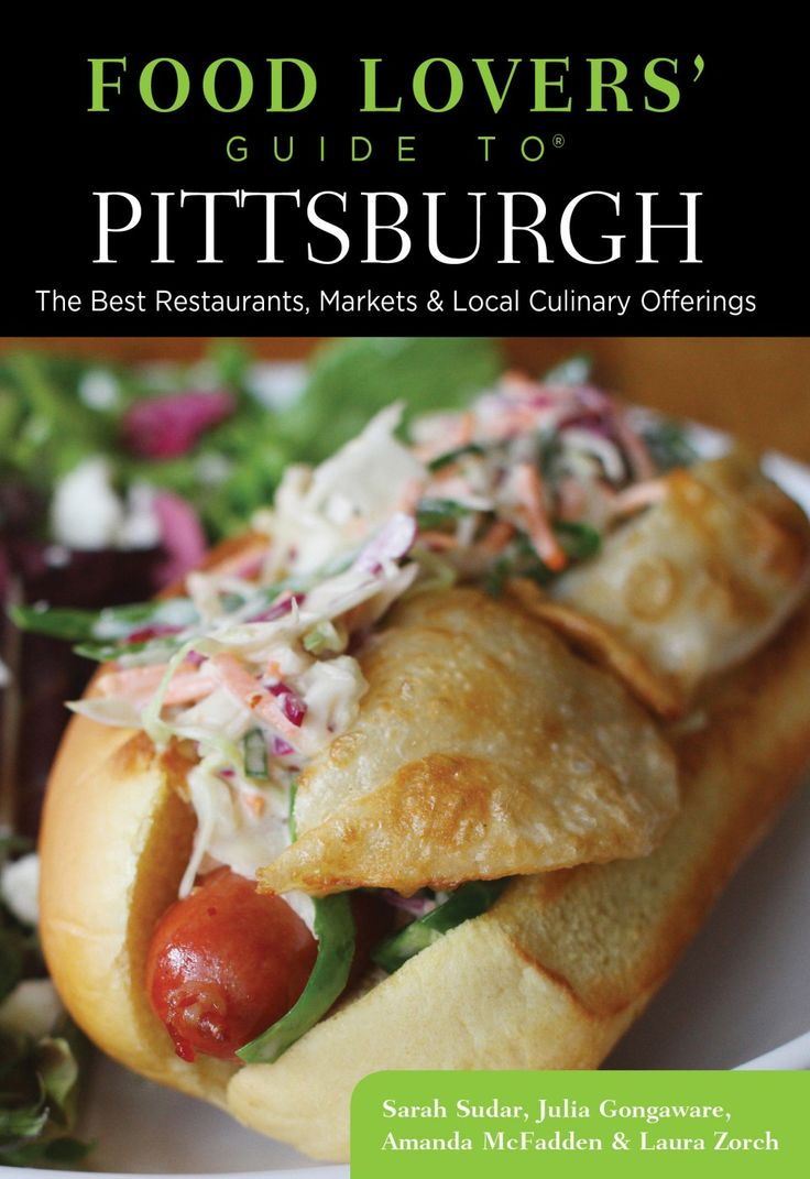 Food Lovers' Guide to Pittsburgh Second Edition | eatPGH