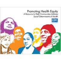 As promoted at the HYP September 2015 meeting: Promoting health equity; a resource to help communities address social determinants of health