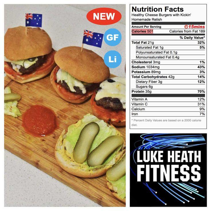 Healthy Cheese Burgers with Kickin' Homemade Relish – Luke Heath Fitness