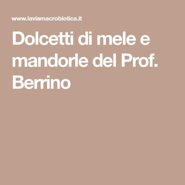 Dolcetti di mele e mandorle del Prof. Berrino