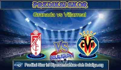 Prediksi Skor Granada vs Villarreal 13 September 2015 Malam Ini, Lengkap Jadwal Jam Tayang Granada vs Villarreal pada ajang Pertandingan La Liga Spanyol yang akan mengadu dua kekuatan antara Prediksi Granada vs Villarreal