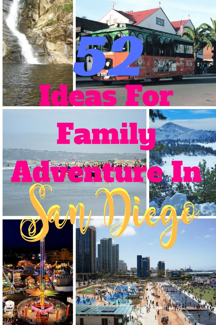 52 San Diego Family Adventures you can enjoy with…