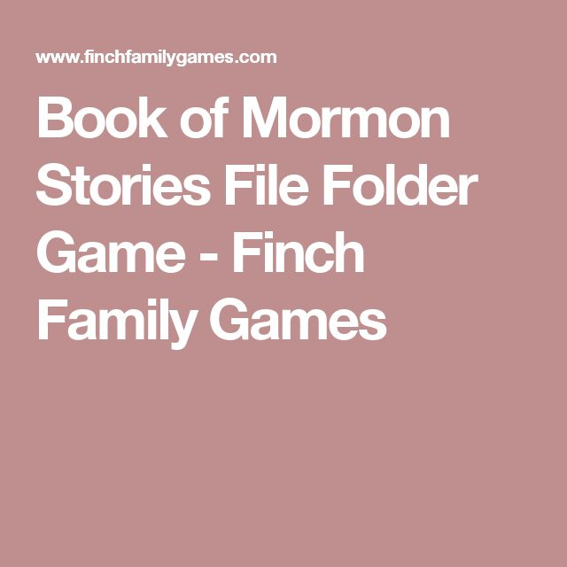 Book of Mormon Stories File Folder Game - Finch Family Games