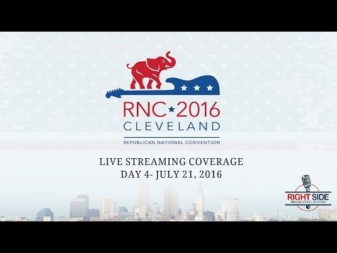 Day #4 National Republican Convention – 7:00pm Live Stream Coverage… | The Last Refuge