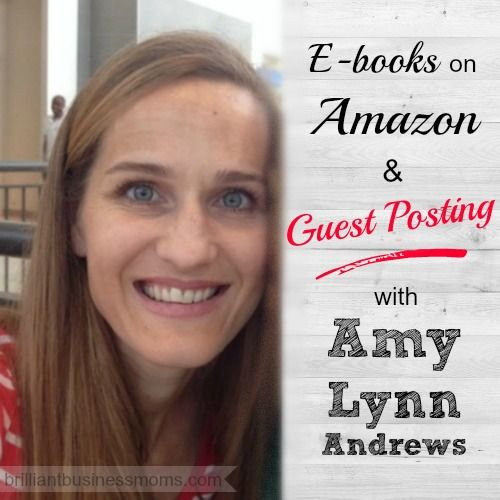 Amy Lynn Andrews on E-books on Amazon and Guest Posting.  Great tips for knowing how and where to sell your e-books, using affiliates, and best practices to get your guest post approved and make the most of the opporunity.  @amylynnandrews