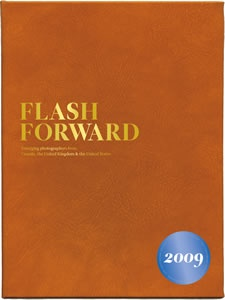 Flash Forward - Emerging Photographers 2009 - selected as one Canadian winner.  See page 110