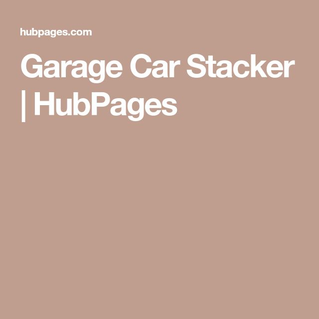 Garage Car Stacker | HubPages