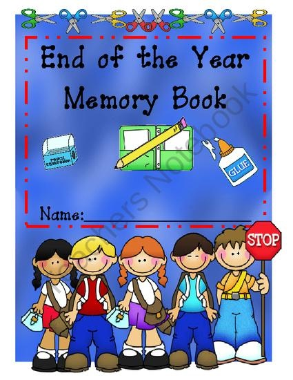 end of year memory book end of the year memory book from mrs wyatts wise owl 6533