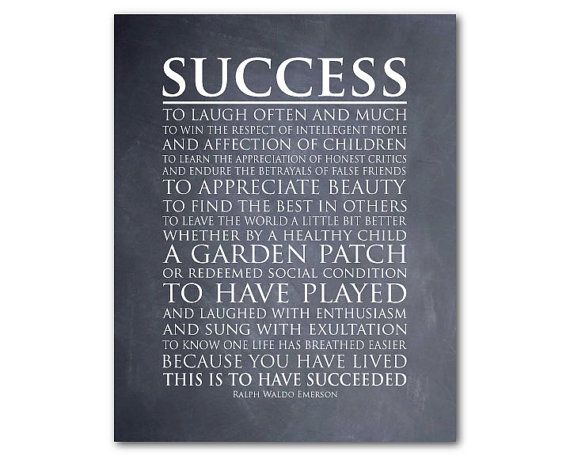 Success Inspirational Quote This Is To Have Succeeded
