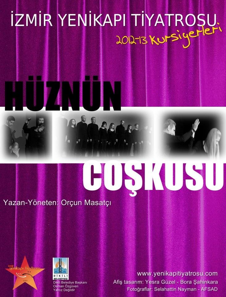 Hüznün Coşkusu afişi tasarımı: Yesra GÜZEL - Bora ŞAHİNKARA. Aralık 2012.
