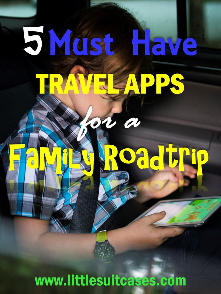 5 Favorite Apps To Download For Family Roadtrips