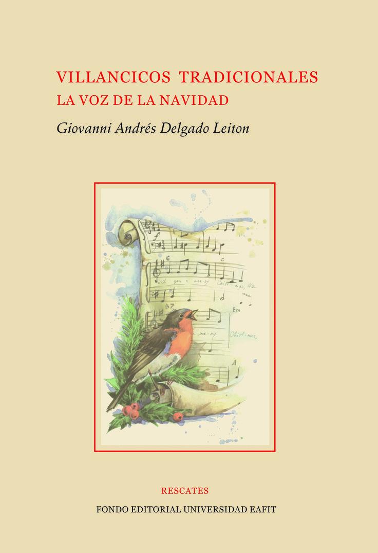Villancicos tradicionales, la voz de la navidad  #Rescates #EditorialEAFIT #Instrumentocoral