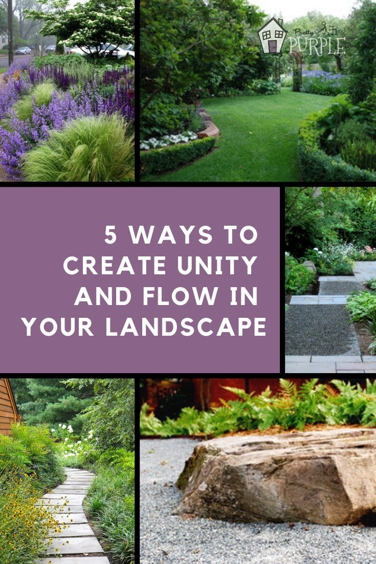 5 Ways To Create Unity And Flow In Your Landscape Pretty Purple Door Landscaping Tips Front Yard Landscaping Landscape Design