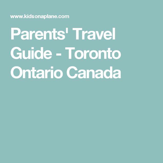 Parents' Travel Guide - Toronto Ontario Canada