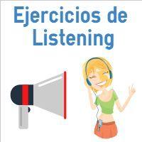 El objetivo de los siguientes ejercicios de Listening es que puedas mejorar y practicar tu habilidad de comprensión de escucha o Listening en inglés. Estas actividades están divididas en varios grupos: Principiante (Nivel A1), Básico (Nivel A2) e Intermedio (Nivel B1).