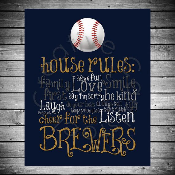Would be cute on canvas - Milwaukee Brewers House Rules - 8x10 INSTANT Digital Copy