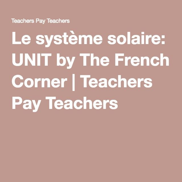 Le système solaire: UNIT   PowerPoints, assignments, quizzes, and tests aboout the Solar System. Everything is in French!  Fantastic unit - ready to teach!