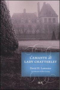 L'amante di Lady Chatterley - David Herbert Lawrence - 534 recensioni su Anobii