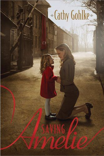 Powerful WW2 Story! Lots of 5-Star Reviews for Saving Amelie - by Cathy Gohlke.