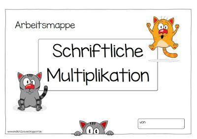 """Endlich Pause 2.0: """"Arbeitsmappe"""" Schriftliche Multiplikation"""